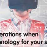 Top 10 considerations when choosing technology for your school